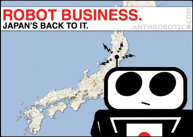 FUKUSHIMA.MAKES.JAPAN.DO.MORE.ROBOTS