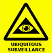 Ubiquitous Surveillance Warning